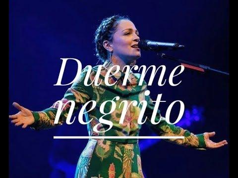 Duerme Negrito - LETRA / Natalia Lafourcade (En Manos De Los Macorinos)