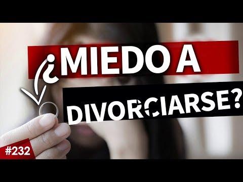 #232 Infeliz en el matrimonio, pero con miedo a divorciarse – ¿Qué hago?