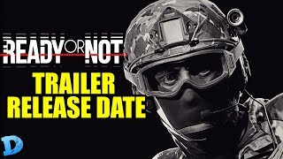Ready Or Not Game - Gameplay Trailer Release Date #Keptyouwaitinghuh