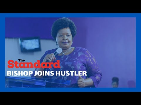 Bishop Margaret Wanjiru joins the 'Hustler' movement as she seeks to gain political mileage