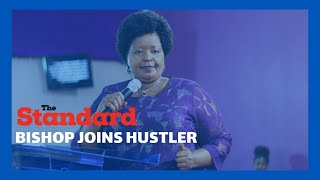 Bishop Margaret Wanjiru joins the \'Hustler\' movement as she seeks to gain political mileage