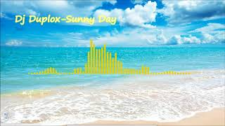 Dj Duplox-Sunny Day [FREE DOWNLOAD]