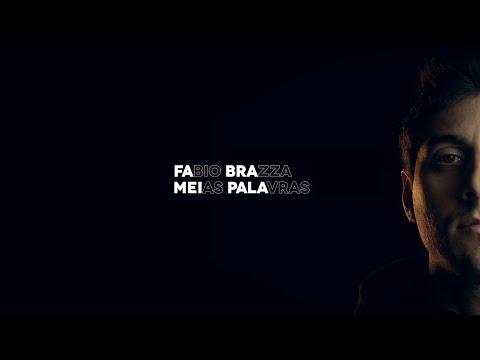 Fabio Brazza – Meias Palavras (Letra)