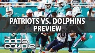 NFL Picks | Odds Couple | New England Patriots vs Miami Dolphins