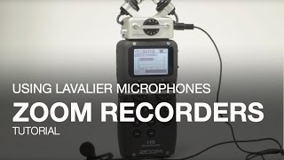 Using Lavalier Microphones with Zoom Handy Recorders
