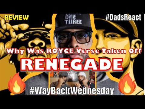 DADS REACT  RENEGADE x EMINEM ft JAY Z, ROYCE DA 59  WAY BACK WEDNESDAY REVIEW !!