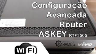 Como acessar as configurações Avançadas do Roteador Vivo Fibra ASKEY RTF3505 | professorramos.com