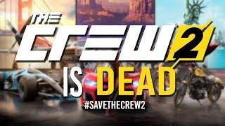 THE CREW 2 IS DEAD! #SaveTheCrew2