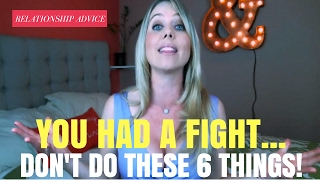 Fight with Your Partner? DON'T Do These 6 Things AFTER