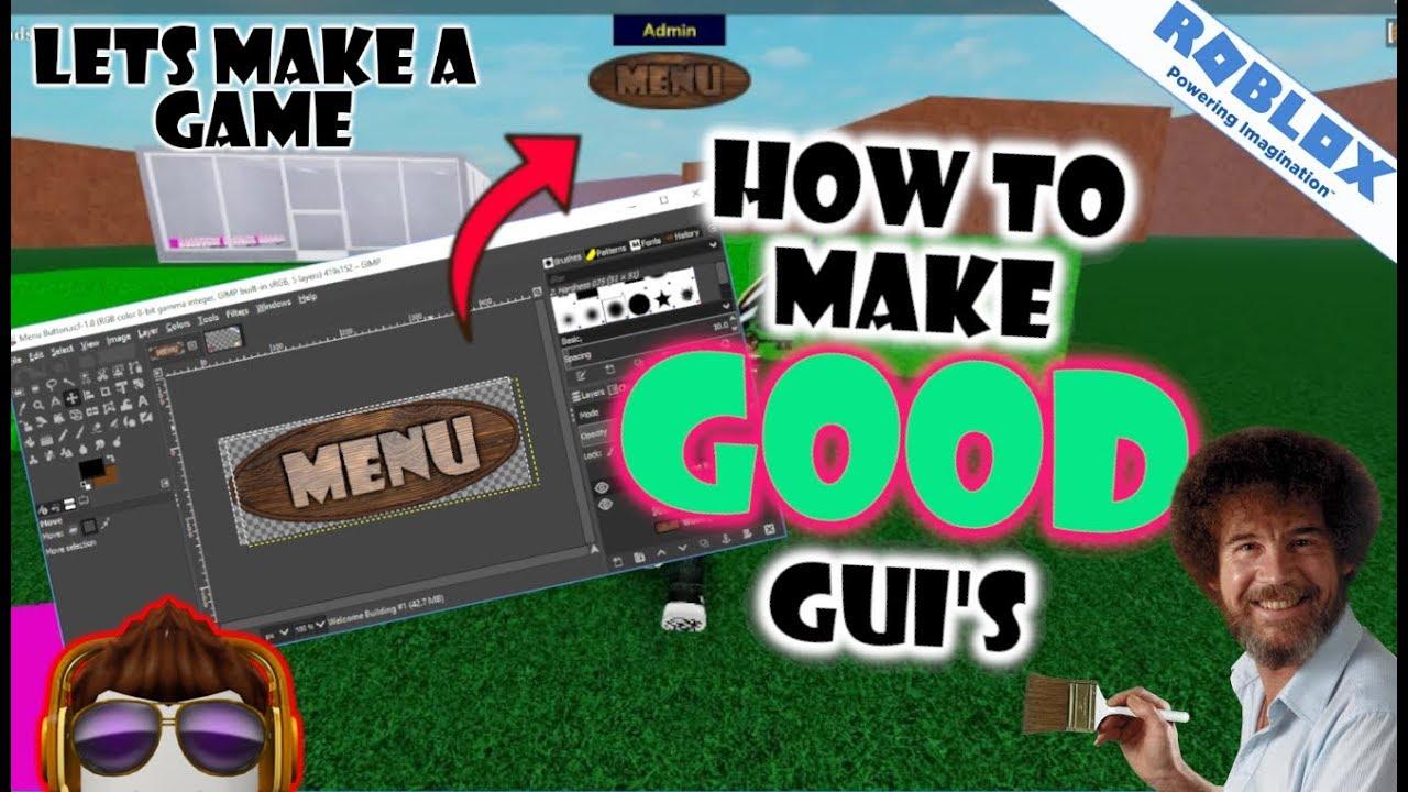 Roblox Lets Make A Game How To Make A Good Menu Gui Youtube