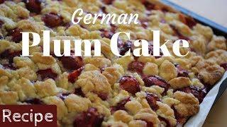 German Plum Cake | Easy Recipe