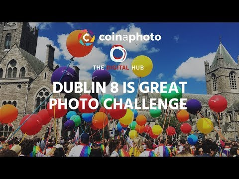 Dublin 8 Is Great Photo Challenge with The Digital Hub