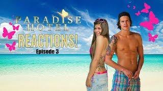 Paradise Hotel - REAKSJONER på episode 3