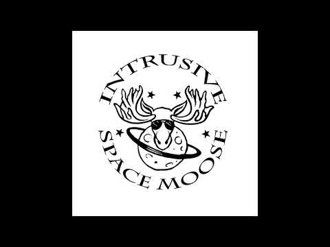 Intrusive Space Moose - Forgotten Haze