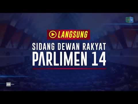 LANGSUNG • Parlimen 14 | Rabu, 23 Oktober 2019 (Sesi Petang)