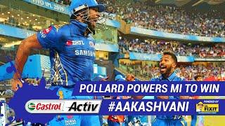 #IPL2019: POLLARD POWER for #MI: 'Castrol Activ' #AakashVani, powered by 'Dr. Fixit'