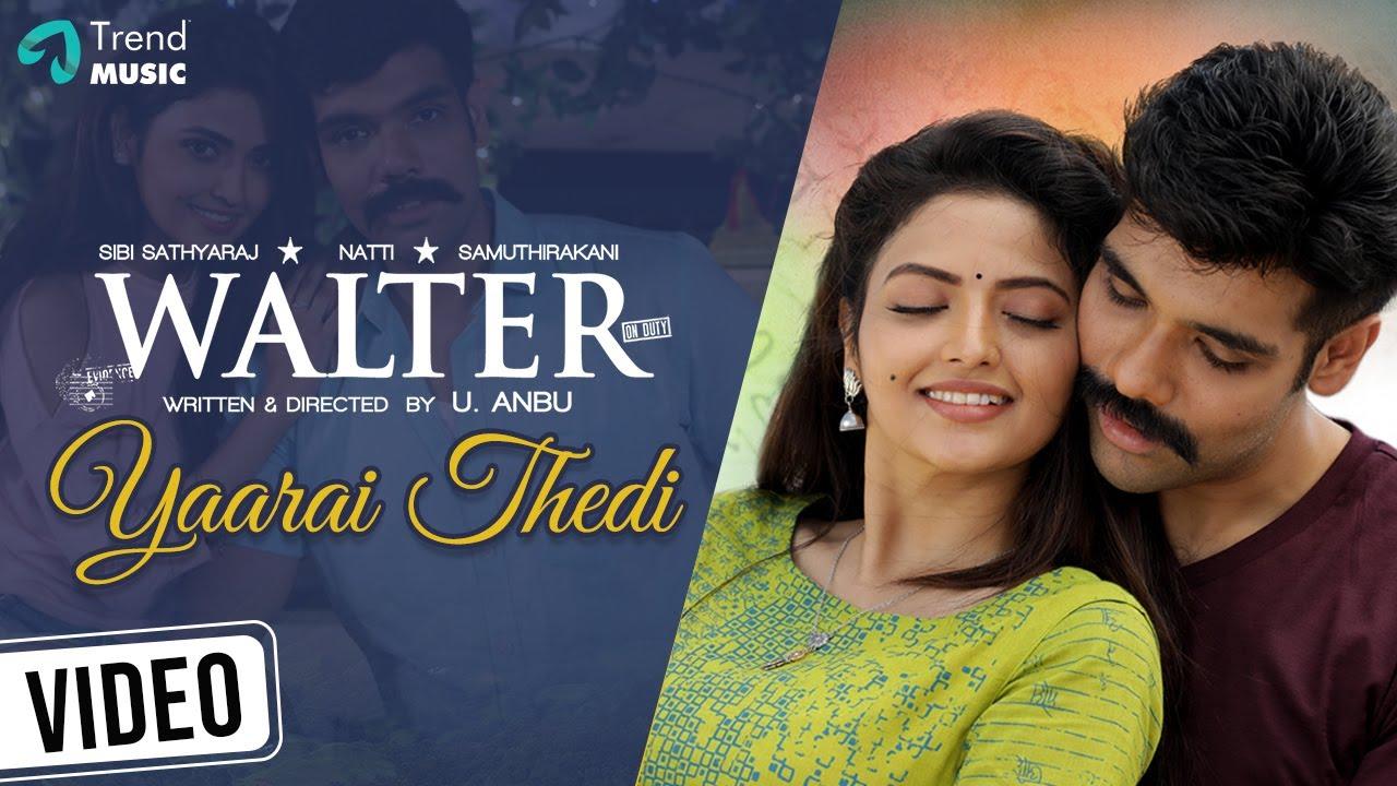 Download Yaarai Thedi Song Video | Walter Movie | Sibi ,Shirin | Dharmaprakash | KS Chithra | Arun Bharathi