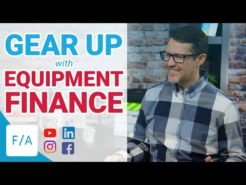 Gear Up With Equipment Finance - #FINANCEAGENTS LIVE! 038
