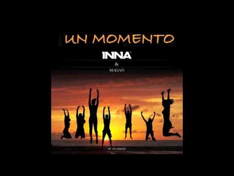 INNA feat Juan Magan - Un momento (by Play&Win)