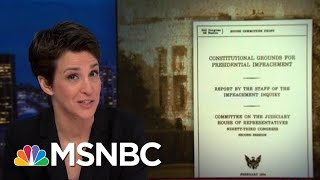 Impeachment Hearing Takes Vital Step Of Consulting Constitution | Rachel Maddow | MSNBC
