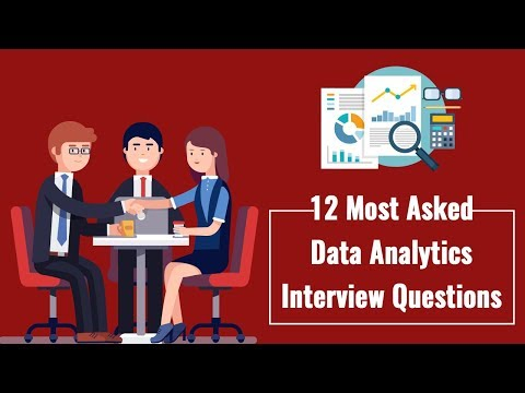 12 Most Asked Data Analytics Interview Questions