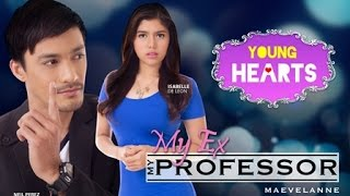 Young Hearts Presents: My Ex, My Professor EP01