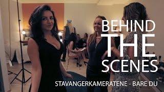 Stavangerkameratene - Behind The Scenes - Bare Du