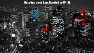 Timmy Trumpet & Savage - Deja-Vu | mehr Bass Boosted / edit by M4I3X