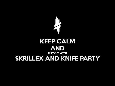 Skrillex & Knife Party - ID (Old Demo)