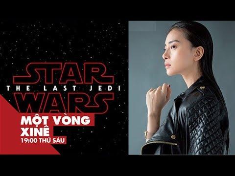 Đả nữ Ngô Thanh Vân góp mặt trong hậu trường bom tấn Star Wars | Một Vòng Xinê | VIEW TV-VTC8