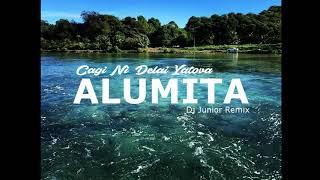 Alumita - Cagi Ni Delai Yatova (Dj Junior Remix)