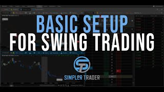 How to Swing Trade Part I - ThinkOrSwim Tutorial