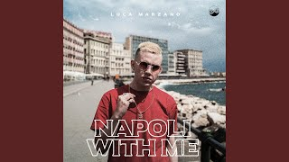 Napoli With Me (feat. Cosmophonix)