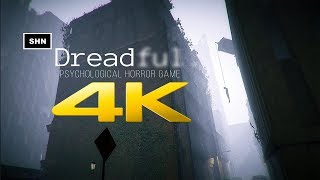 Dreadful | 4K 60fps | Early Access |  Walkthrough Gameplay No Commentary