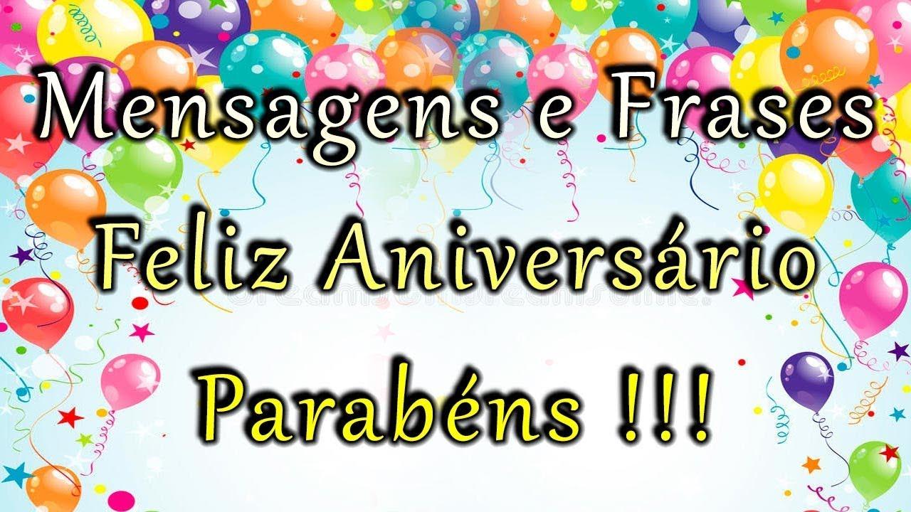 Palabras De Aniversario: Frases De Feliz Aniversário E Parabéns Pra Você