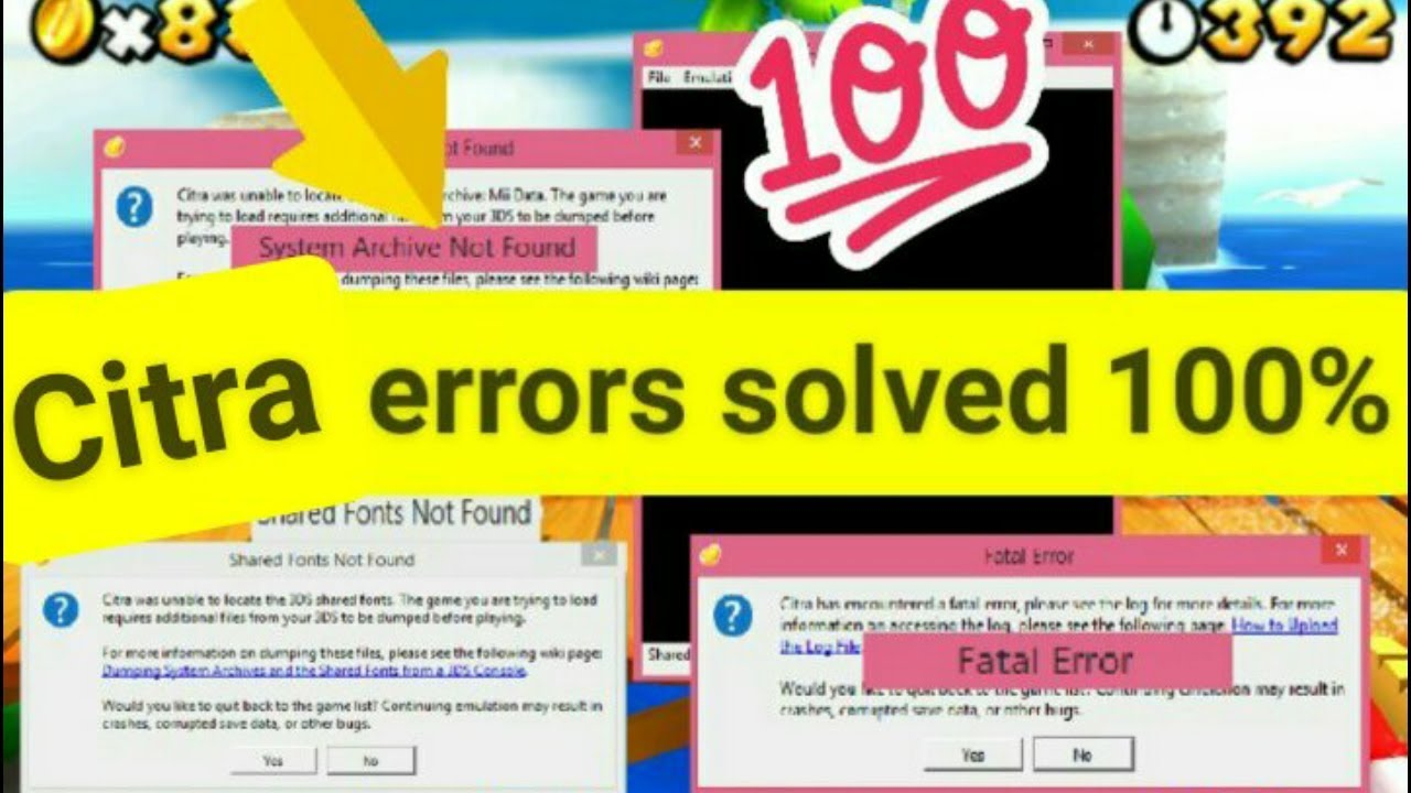 How to solve Citra problems(Fatal Error,Shared Fonts,System Archives   )  100% working 2018 solution