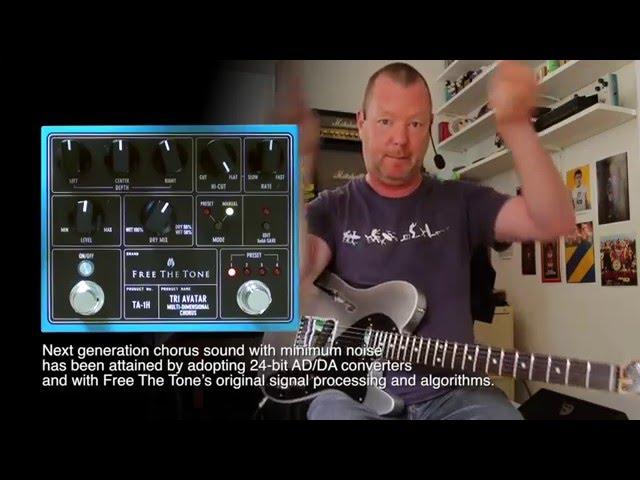 Free The Tone: TRI AVATAR Multi-Dimensional Chorus - STEREO DEMO