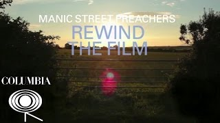 Manic Street Preachers - Rewind The Film (Album Sampler)