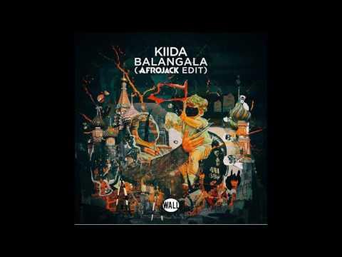 KIIDA - Balangala (Afrojack Edit)