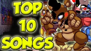 Top 10 Fanmade Five Nights at Freddy s Songs MY OPINION