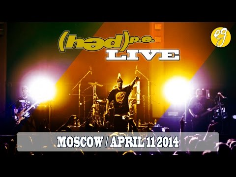 (hed) p.e. Live in Moscow [April 11, 2014]