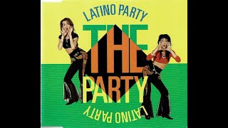 Latino Party - The Party ( Extended Version )