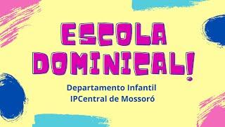 Escola Dominical Infantil - Enoque