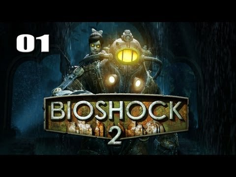 "Bioshock 2 - Part 1 ""Return to Rapture"" / Gameplay Walkthrough"