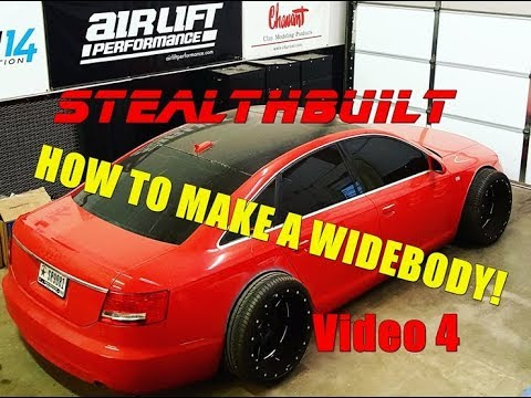 EXTREME! Audi A6 Widebody Build 4 - By STEALTHBUILT