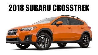 10 Reasons I Should Have Waited For The 2018 Subaru Crosstrek
