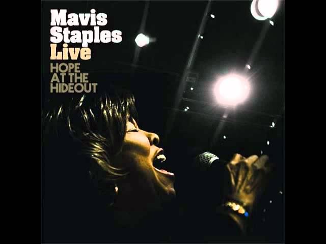 MAVIS STAPLES : Live / Hope at the Hideout (2008)