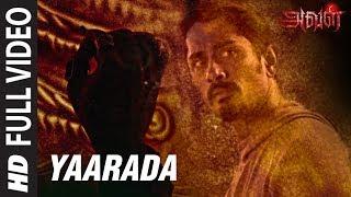Yaarada Full Song   Aval   Siddharth, Andrea Jeremiah, Atul Kulkarni   Tamil Songs 2017
