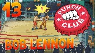 GASTON VEUT SON KINDER BUENO !!! PUNCH-CLUB : Ep.13 avec Bob Lennon