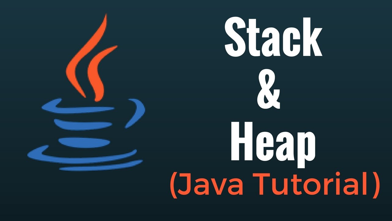 Java Stack and Heap: Java Memory Allocation Tutorial